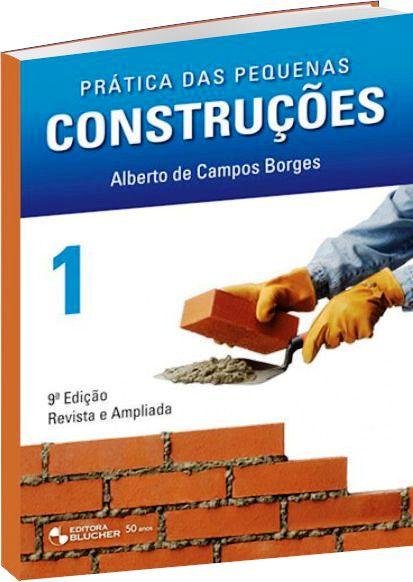 Prática das Pequenas Construções - Vol. 1 - 9ª Ed.