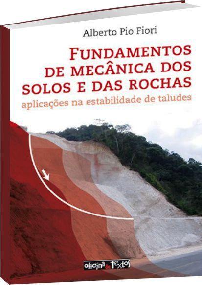 Fundamentos de Mecânica dos Solos e das Rochas - 3ª Edição