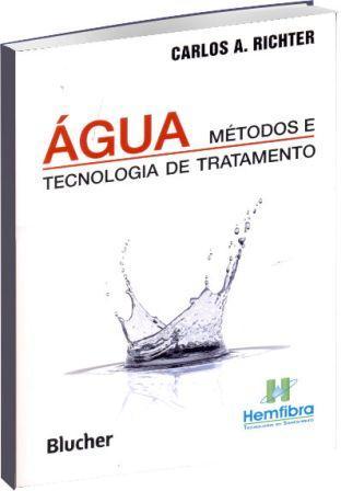 Água Métodos e Tecnologia de Tratamento