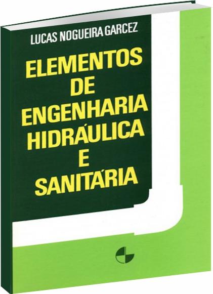 Elementos de Engenharia Hidráulica e Sanitária