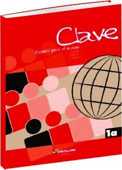Clave - Español para el mundo / Nível 1a - CELES