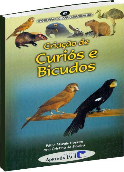 Criação de Curiós e Bicudos - Volume II
