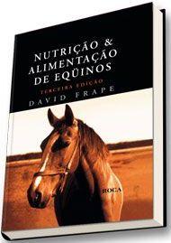 Nutrição e Alimentação de Equinos