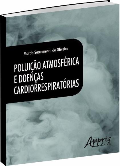 Poluição Atmosférica e Doenças Cardiorrespiratórias