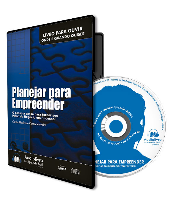 Planejar para Empreender - O passo a passo para tornar seu Plano de Negócio um Sucesso!