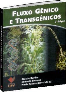 Fluxo Gênico e Transgênicos - 2ª edição