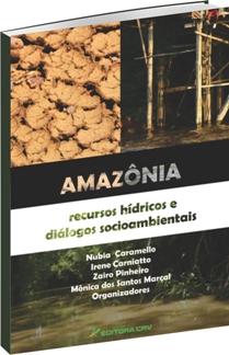 Amazônia Recursos Hídricos e Diálogos Socioambientais