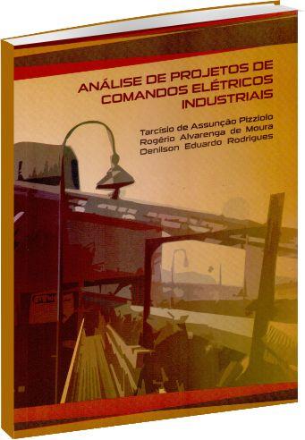 Análise de Projetos de Comandos Elétricos Industriais