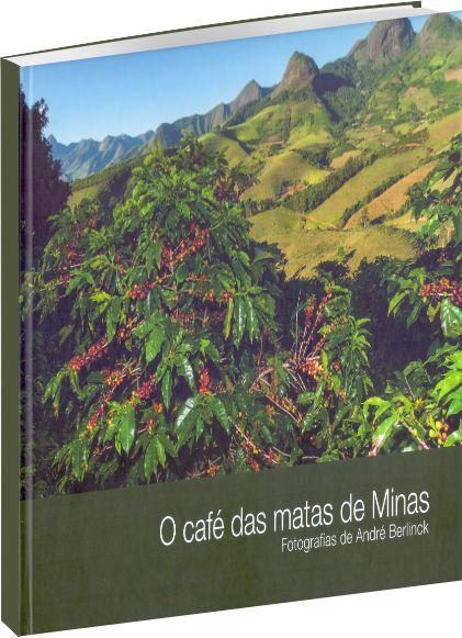 O café das matas de Minas