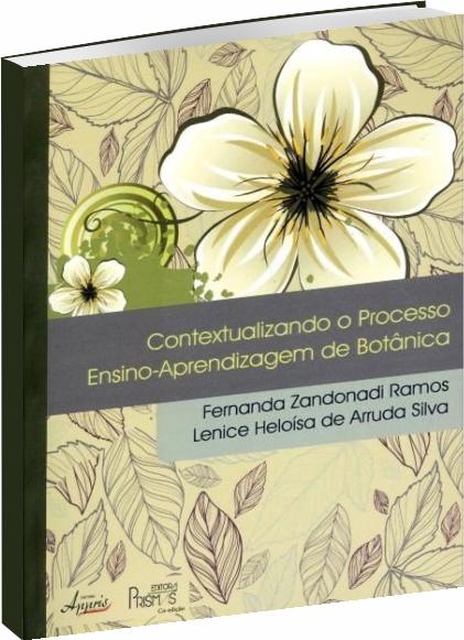 Contextualizando o Processo de Ensino-Aprendizagem de Botânica