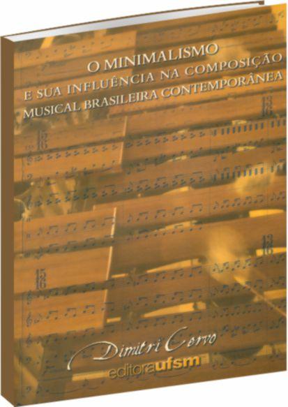 O Minimalismo e sua Influência na Composição Musical Contemporânea