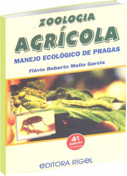 Zoologia Agrícola Manejo Ecológico de Pragas