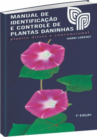 Manual de Identificação e Controle de Plantas Daninhas - 7ª Edição