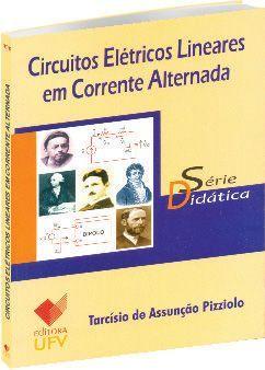 Circuitos Elétricos Lineares em Corrente Alternada - Série Didática