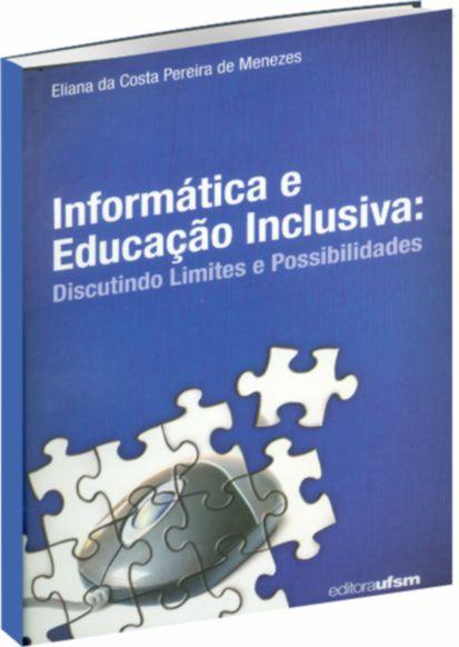 Informática e Educação Inclusiva