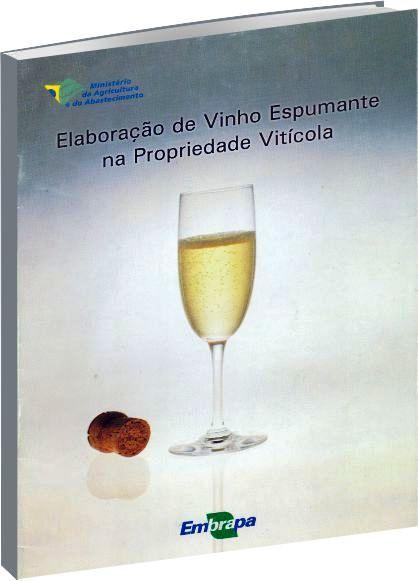Elaboração de Vinho Espumante na Propriedade Vitícola
