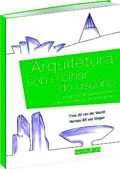 Arquitetura Sob o Olhar do Usuário