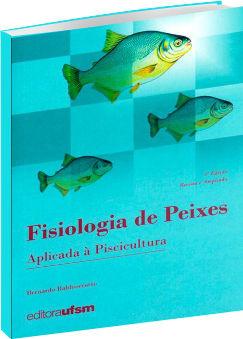 Fisiologia de Peixes Aplicada à Piscicultura