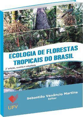 Ecologia de Florestas Tropicais do Brasil - 2ª Edição
