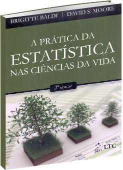 A Prática da Estatística nas Ciências da Vida 2ª edição