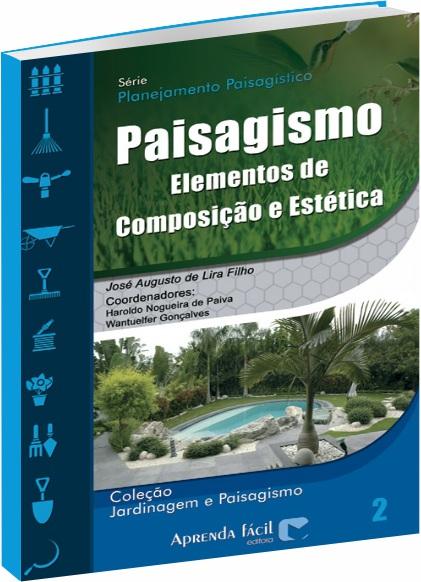 Paisagismo: elementos de composição e estética