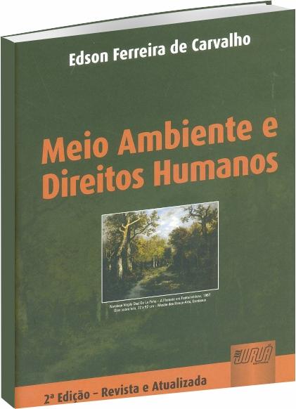 Meio Ambiente e Direitos Humanos - 2ª Edição