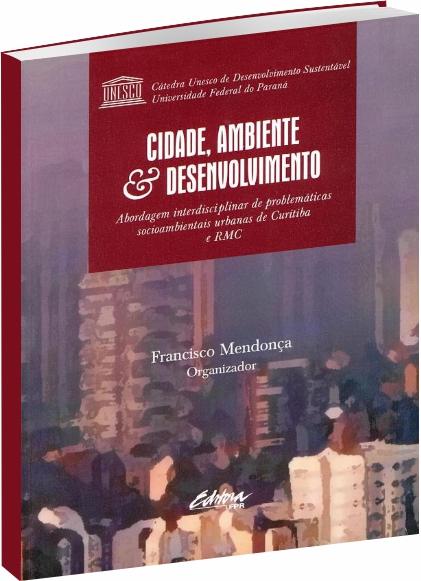Cidade, Ambiente e Desenvolvimento