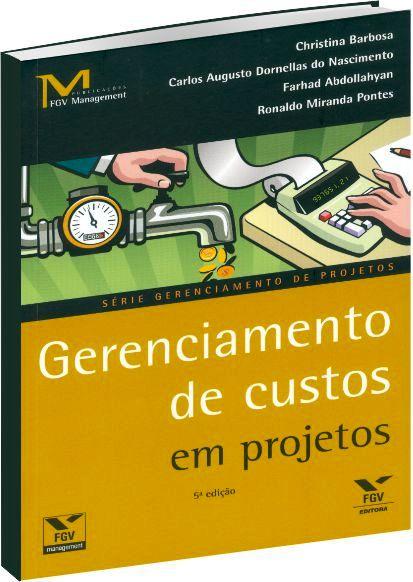 Gerenciamento de custos em projetos 5ª Ed.