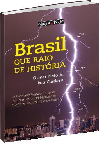 Brasil: que raio de história