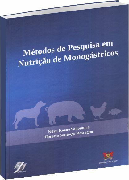 Métodos de Pesquisa em Nutrição de Monogástricos - 2 Edição
