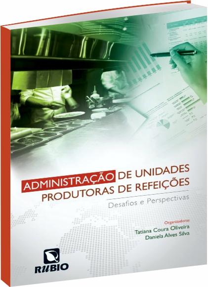 Administração de Unidades Produtoras de Refeições