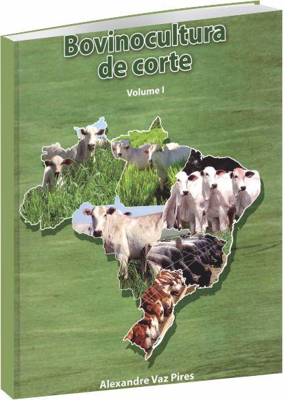 Bovinocultura de Corte - Volume I e II
