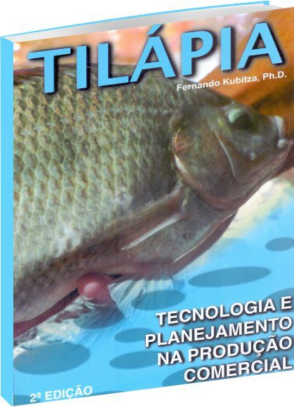 Tilápia: Tecnologia e Planejamento na Produção Comercial