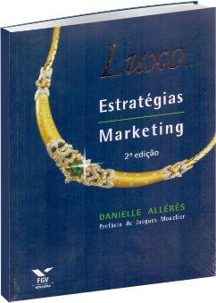Luxo Estratégia Marketing - 2ª Edição
