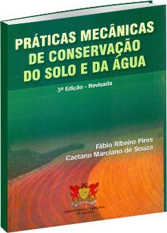Práticas Mecânicas de Conservação do Solo e da Água