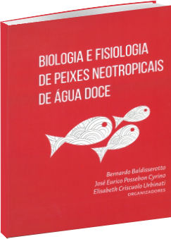 Biologia e Fisiologia de Peixes Neotropicais de Água Doce