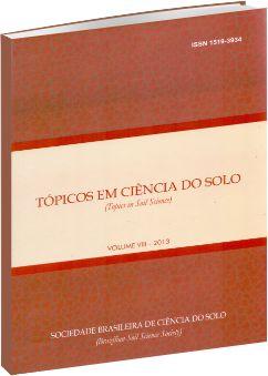 Tópicos em Ciência do Solo - Vol. VIII