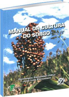 Manual da Cultura do Sorgo