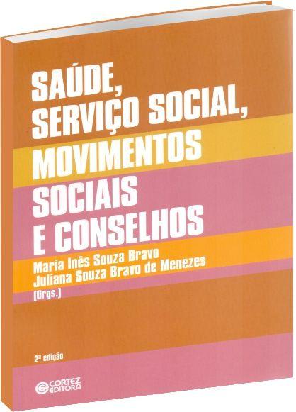 Saúde, Serviço Social, Movimentos Sociais e Conselhos