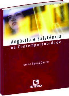 Angústia e Existência na Contemporaneidade