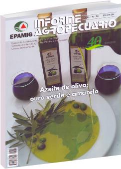 Azeite de Oliva: Ouro Verde e Amarelo - Informe Agropecuário 282