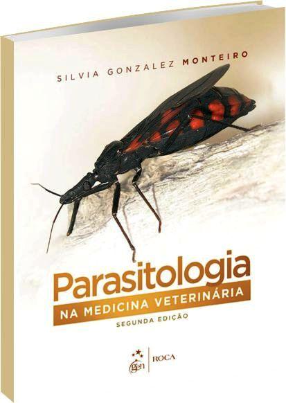 Parasitologia na Medicina Veterinária - 2ª Edição