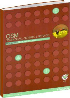 OSM - Organização Sistemas e Métodos