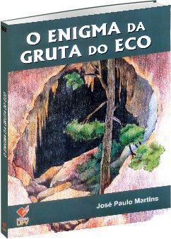 O enigma da gruta do eco
