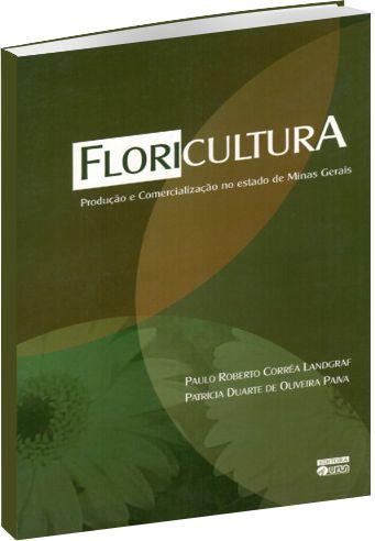 Floricultura - Produção e Comercialização