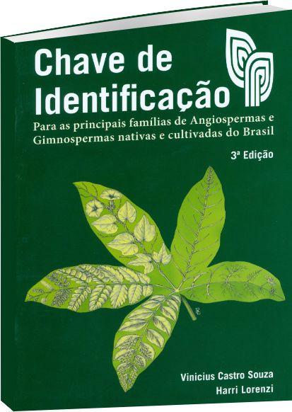 Chave de Identificação - para as principais famílias de Angiospermas nativas e cultivadas do Brasil