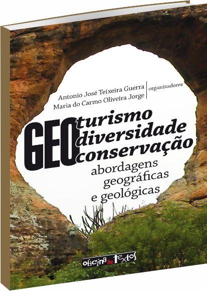 Geoturismo, geodiversidade e geoconservação