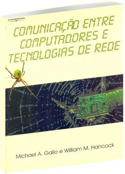Comunicação entre Computadores e Tecnologias de Rede