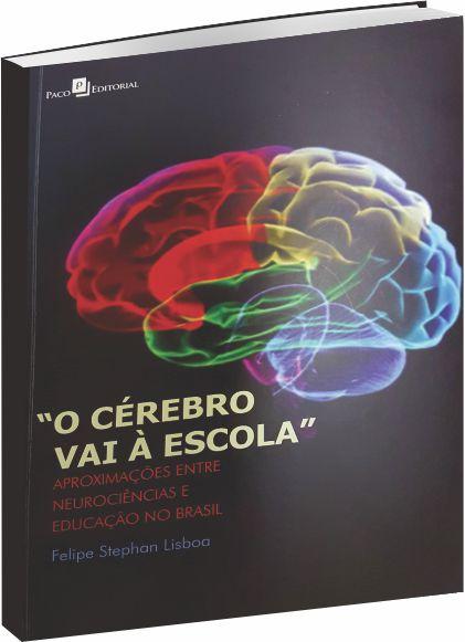 ´´O Cérebro Vai à Escola´´