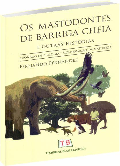 Os Mastodontes de Barriga Cheia
